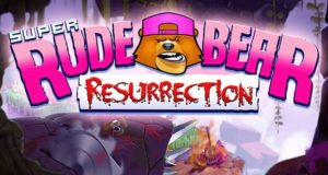 Super Rude Bear Resurrection Free Download